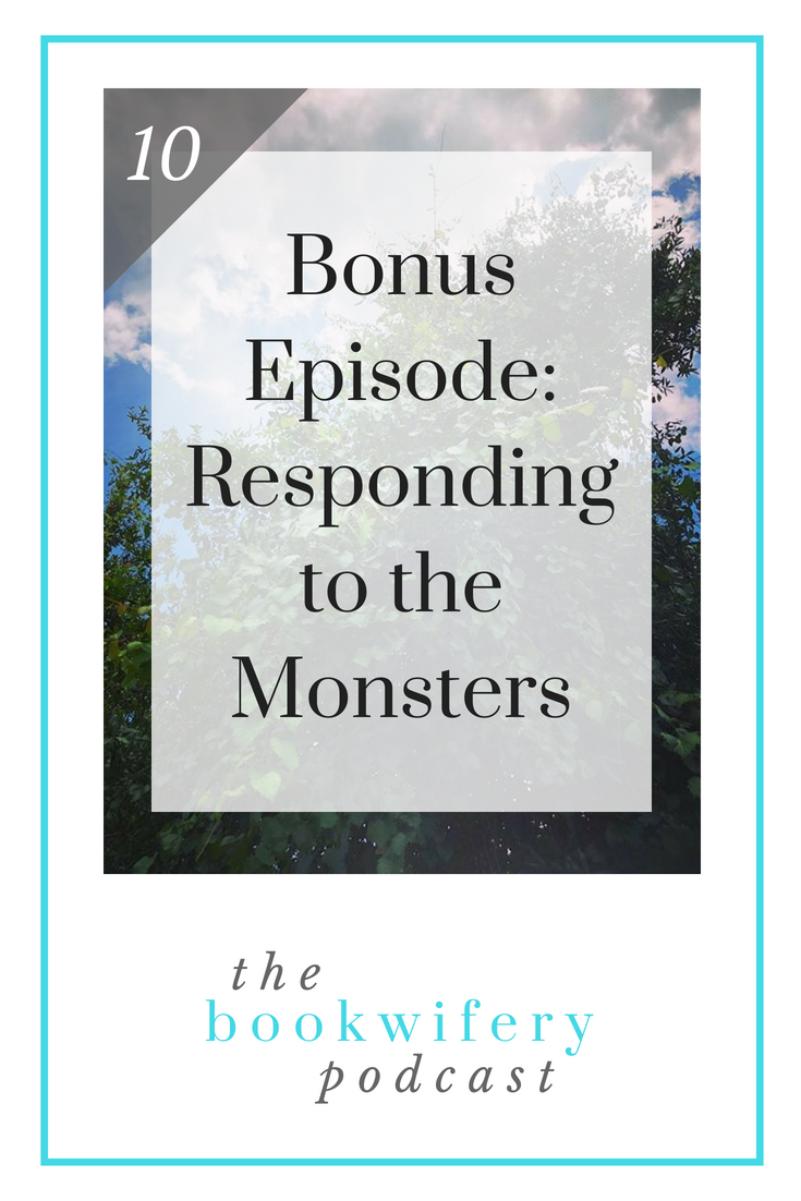 Responding to the Monsters