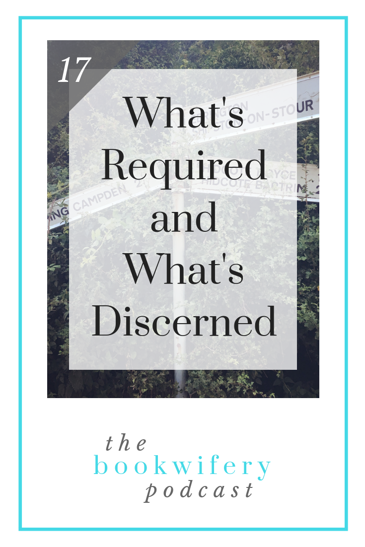 What's Required and What's Discerned