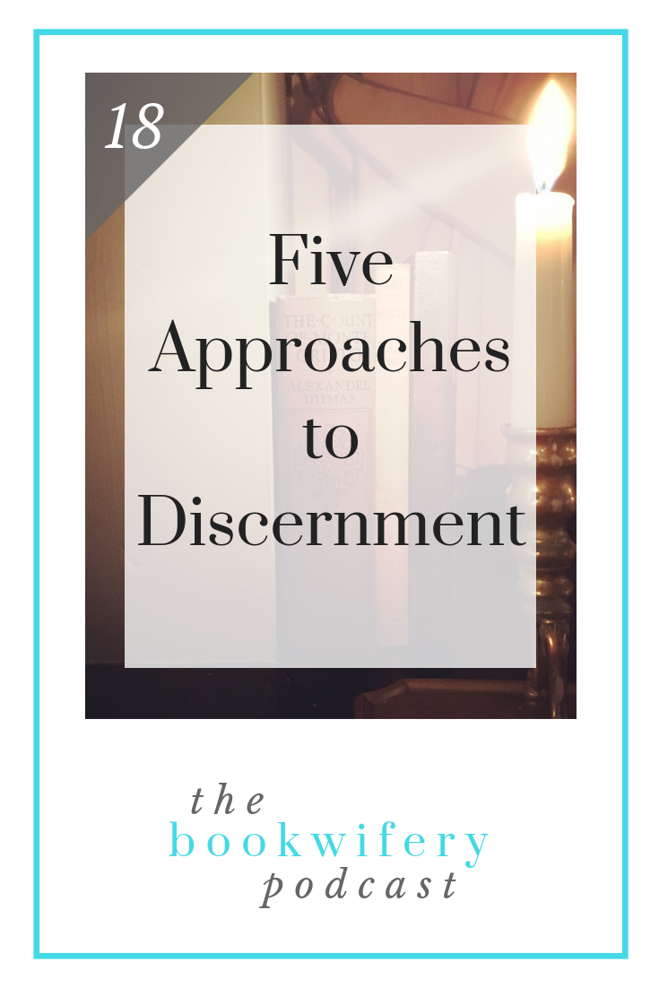 Five Approaches to Discernment