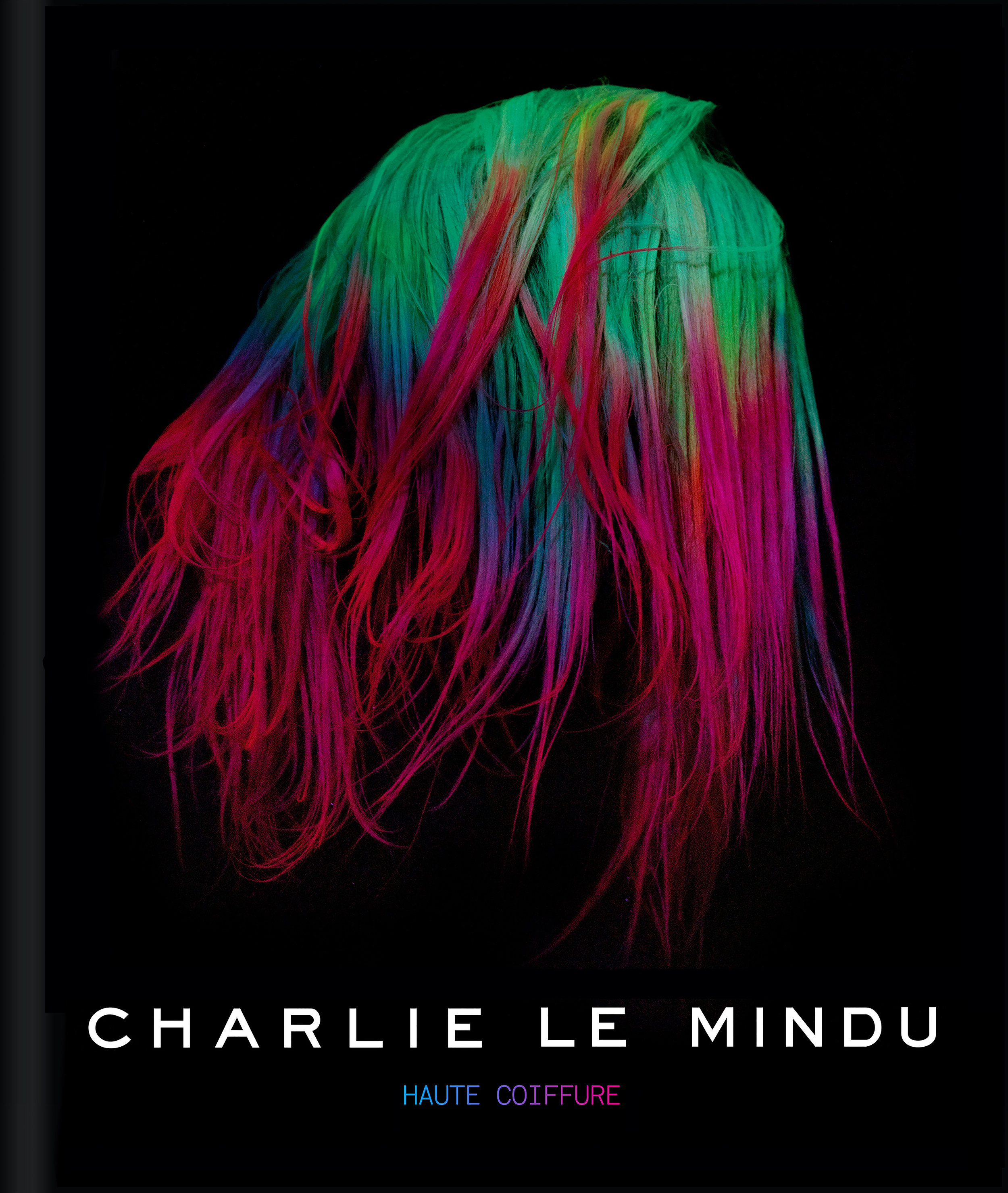 9781909399648 Charlie Le Mindu Haute Coiffure final cover.jpg