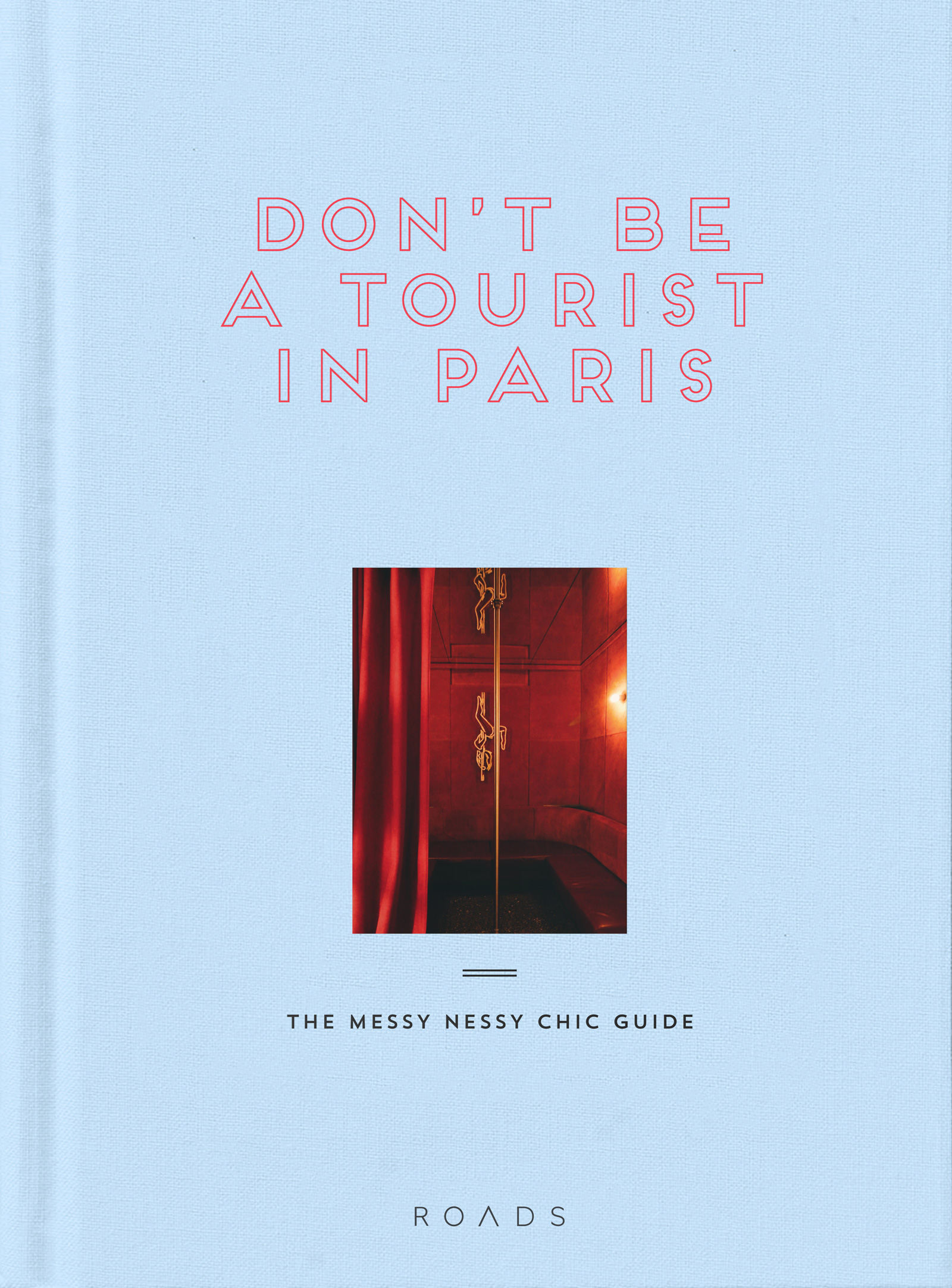 Don't be a Tourist in Paris.jpg