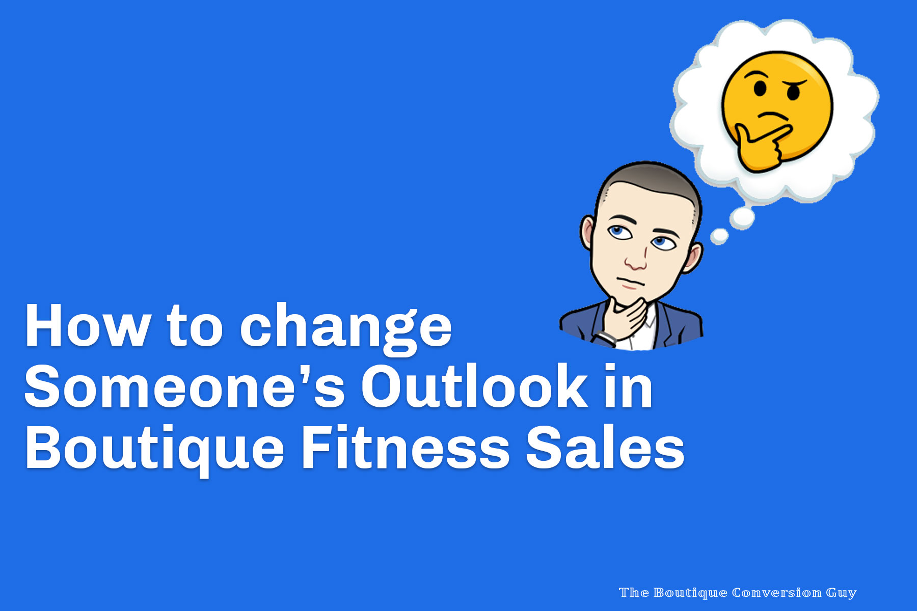 How to change outlook in Boutique Fitness Sales