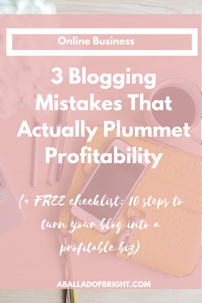 why your blog isn't making money, why your blog isn't profitable, how to start a profitable blog