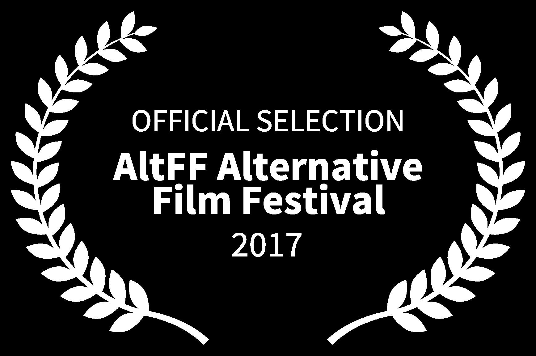 OFFICIAL SELECTION - AltFF Alternative Film Festival - 2017.png