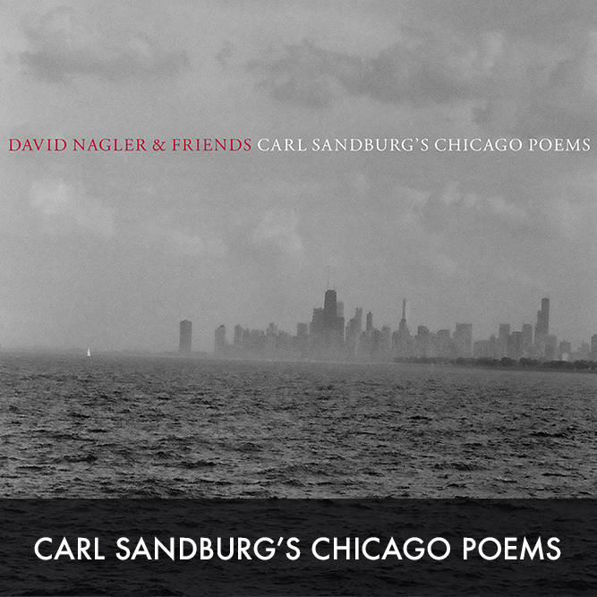 An orchestral-folk song cycle based on 16 poems by Carl Sandburg, featuring Chicago musician guests including Jeff Tweedy, Robbie Fulks, Kelly Hogan, and members of the Mekons. Available on    BANDCAMP   ,    SPOTIFY   ,    APPLE MUSIC   , & elsewhere.