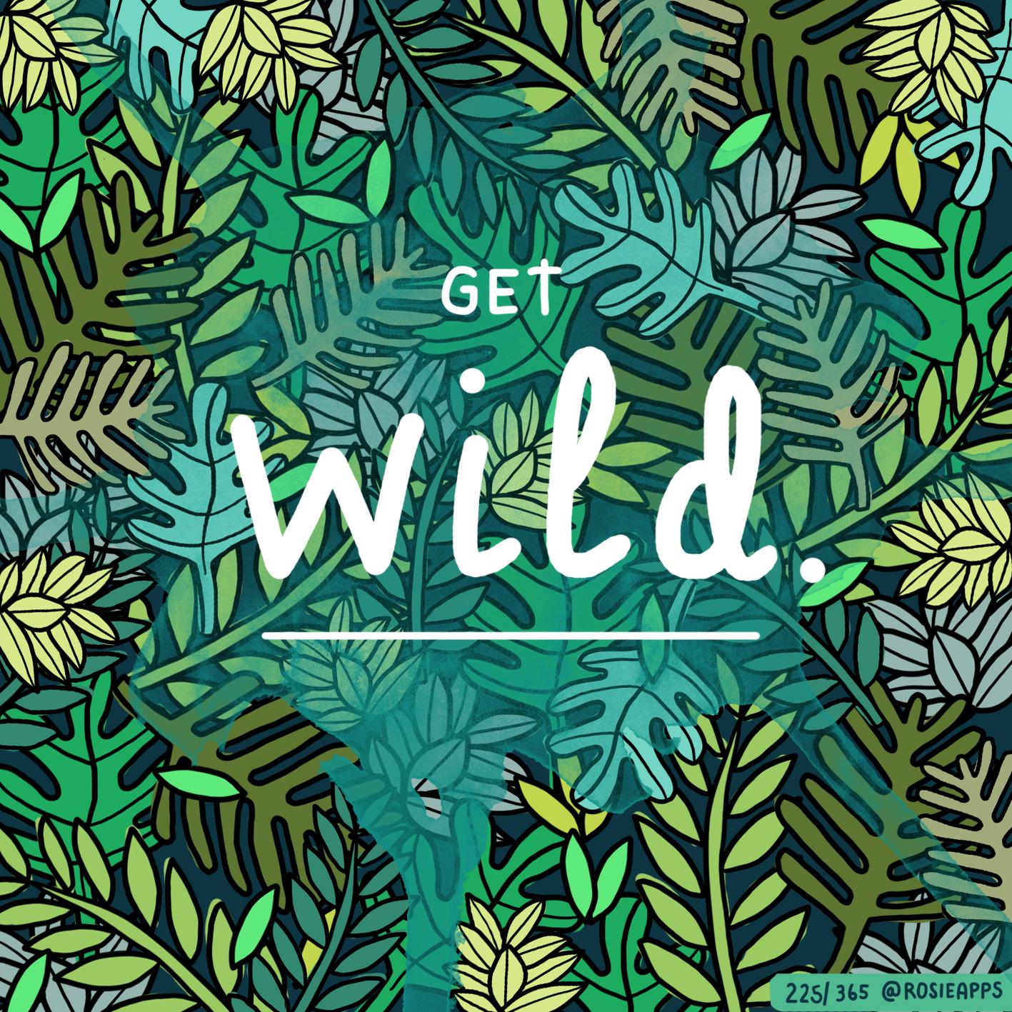 August-225-365 Get Wild.jpg
