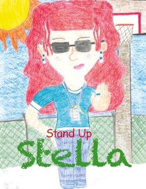 Stand Up Stella teaches kids to stand tall and use the word STOP.