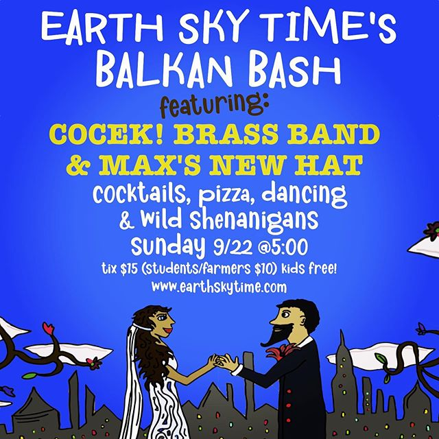 Balkan Brass bonanza this Sunday! @cocek_brass_band @maxsnewhat @earthskytime!