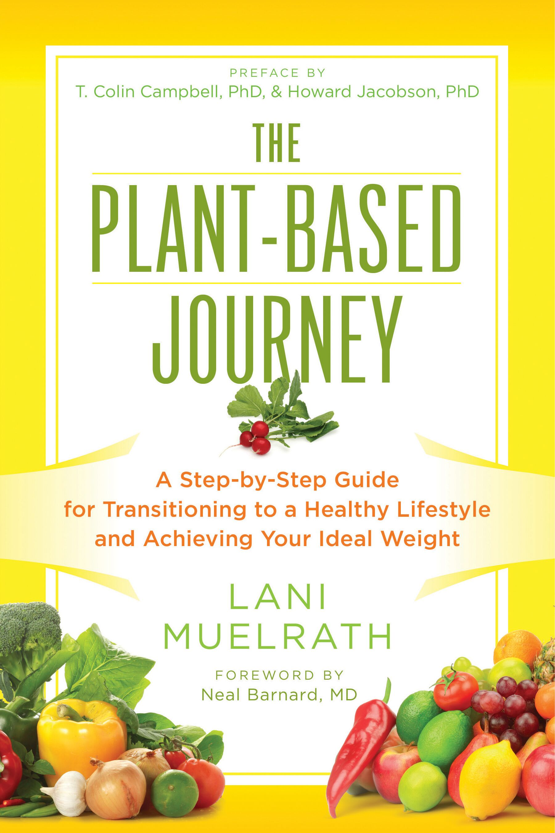 The Plant Based Journey, Lani Muelrath