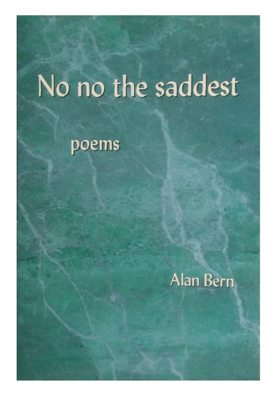 No no the saddest — poems by Alan Bern   Fithian Press 2004