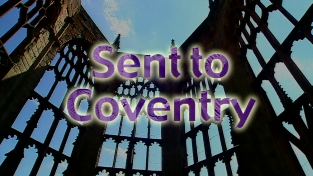 Zebra Digital: Sent to Coventry.png