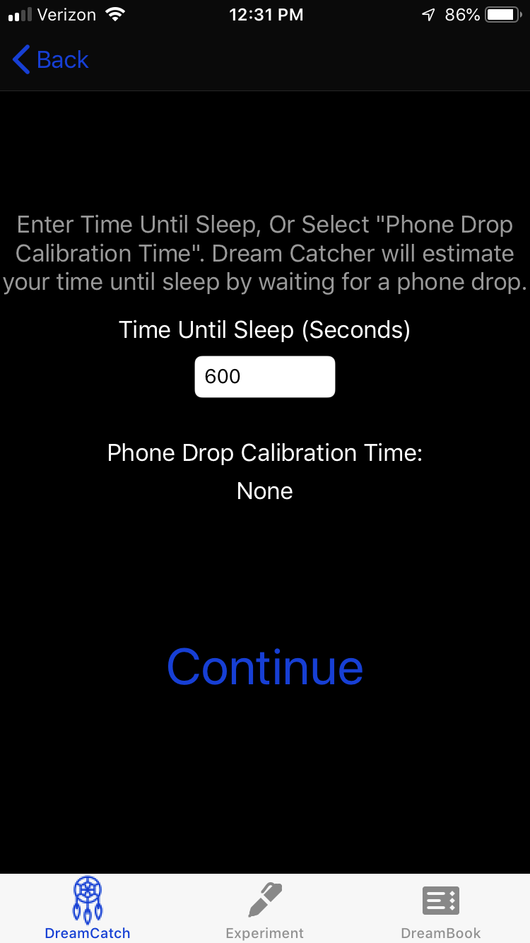 For the timer only version, you have to tell the app your time until sleep onset - Write your best guess here. If it take you ~10 minutes to fall asleep write 600 seconds. It is best to overestimate by a few minutes here—it's worse to get the first message while you're less deep into drowsiness than more