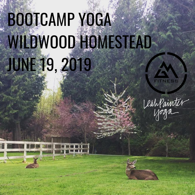 Wildwood Homestead - 932 Chaster Road, Gibsons, BCJune 19, 20197:30 pm$20BYOB for a fire circle afterwards.Bring a yoga mat and water bottle.Sign up here!orSign up for all 6 events and save $20!