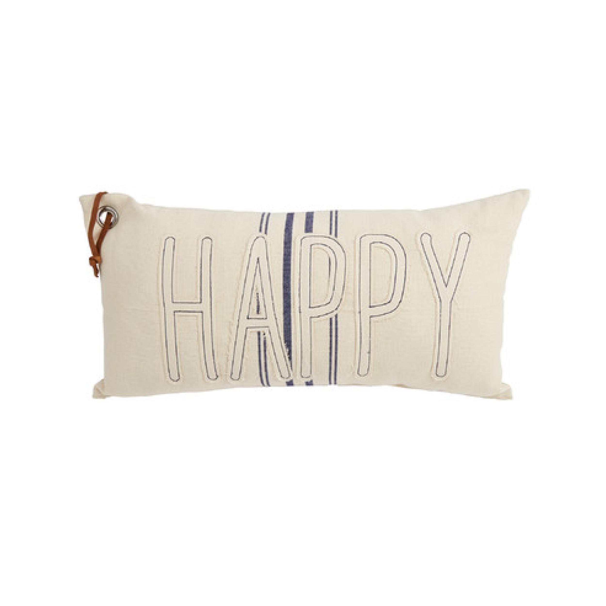 Mud Pie Happy Grain Sack Pillow $31.95   Wants 1 Has 1 Needs 0