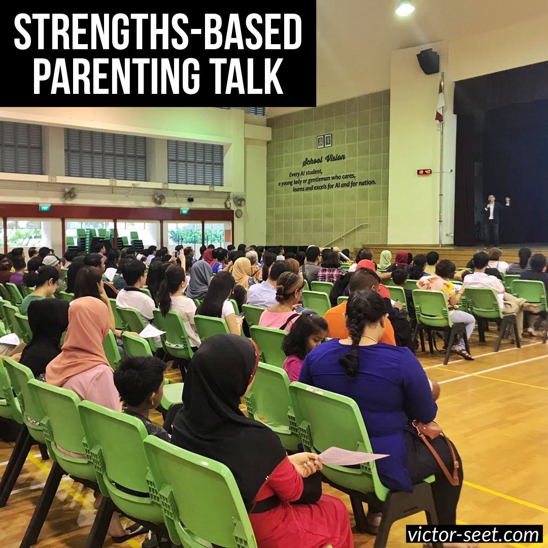 Strengths Based Parenting Talk AISS StrengthsFinder Coach Victor Seet StrengthsExplorer