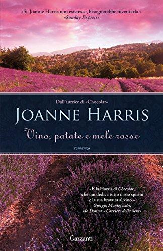 Vino, patate e mele rosse - Joanne HarrisRomanzo, ed. Garzanti