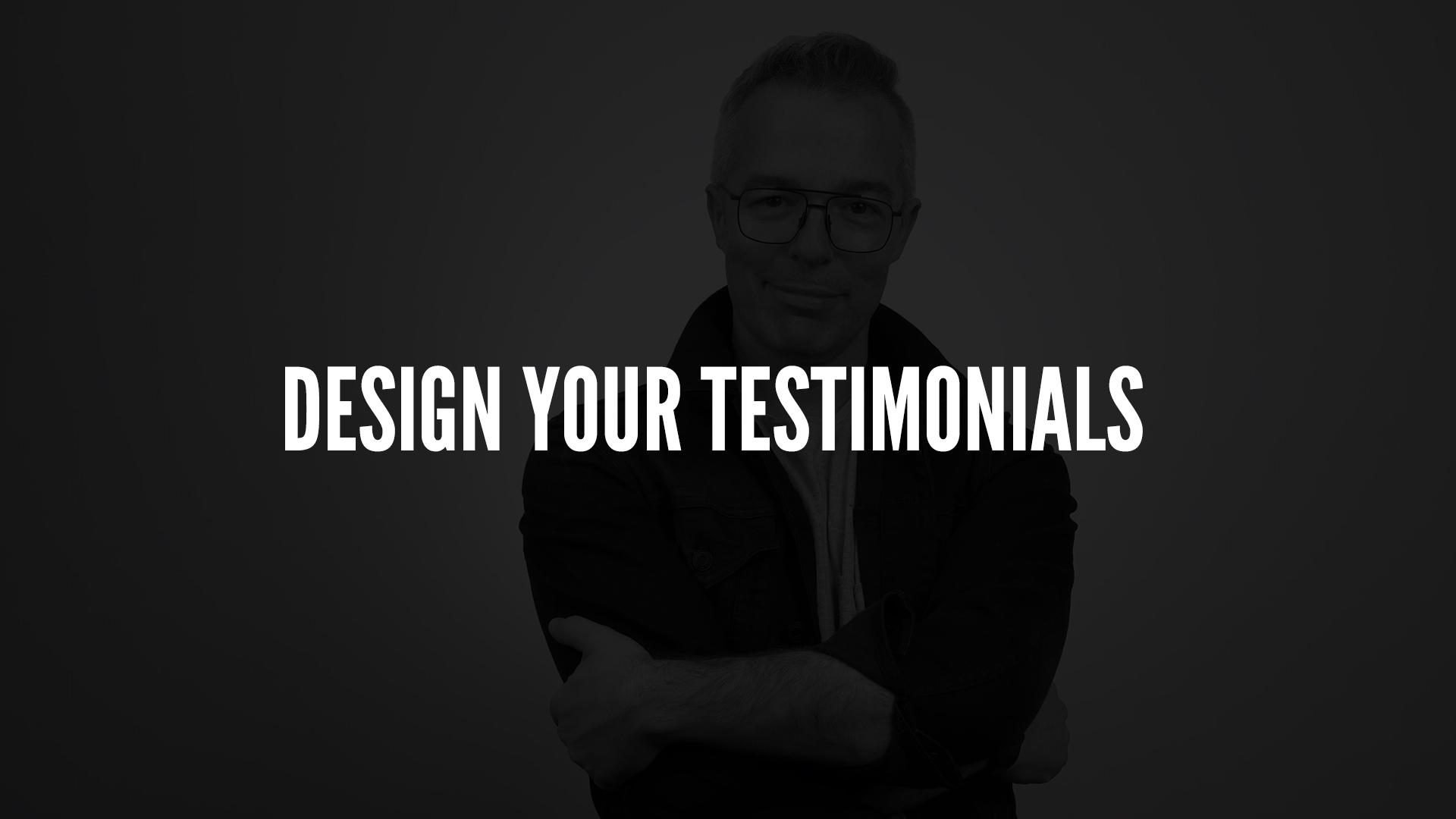 Design Your Testimonials.jpg