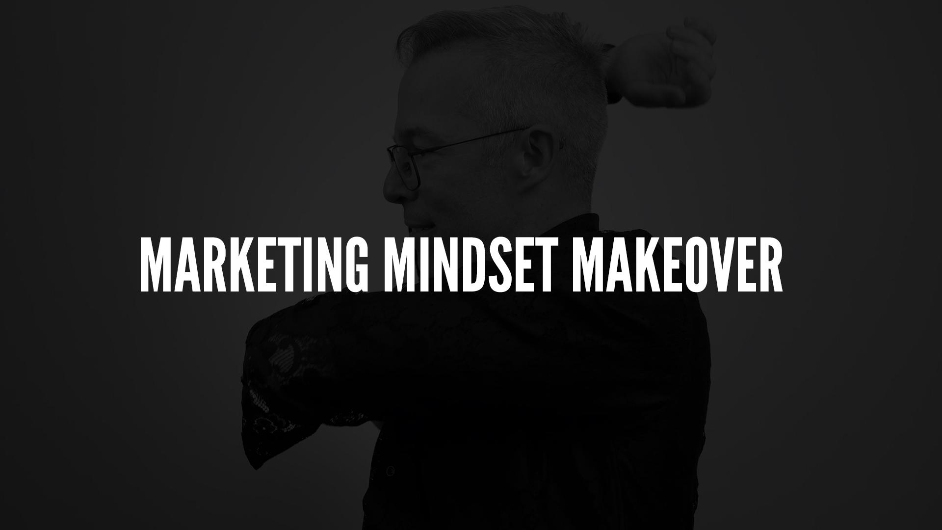 Marketing Mindset Makeover.jpg