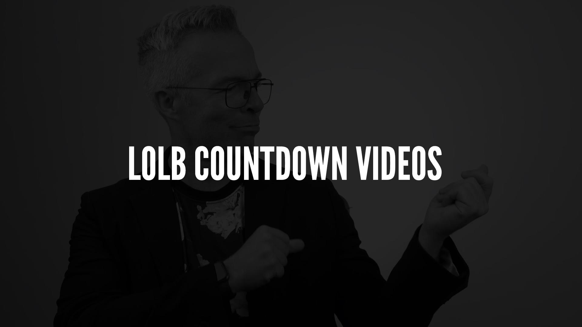 LOLB Countdown Videos.jpg