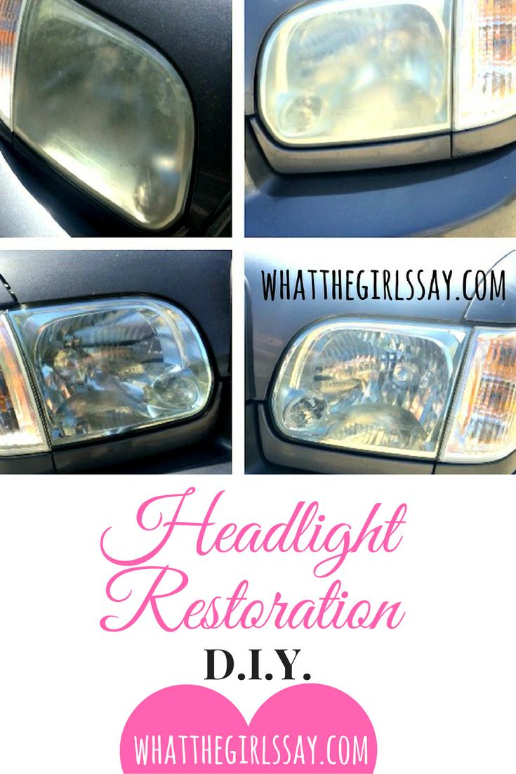 How to Restore Your Headlights - DIY - whatthegirlssay.com