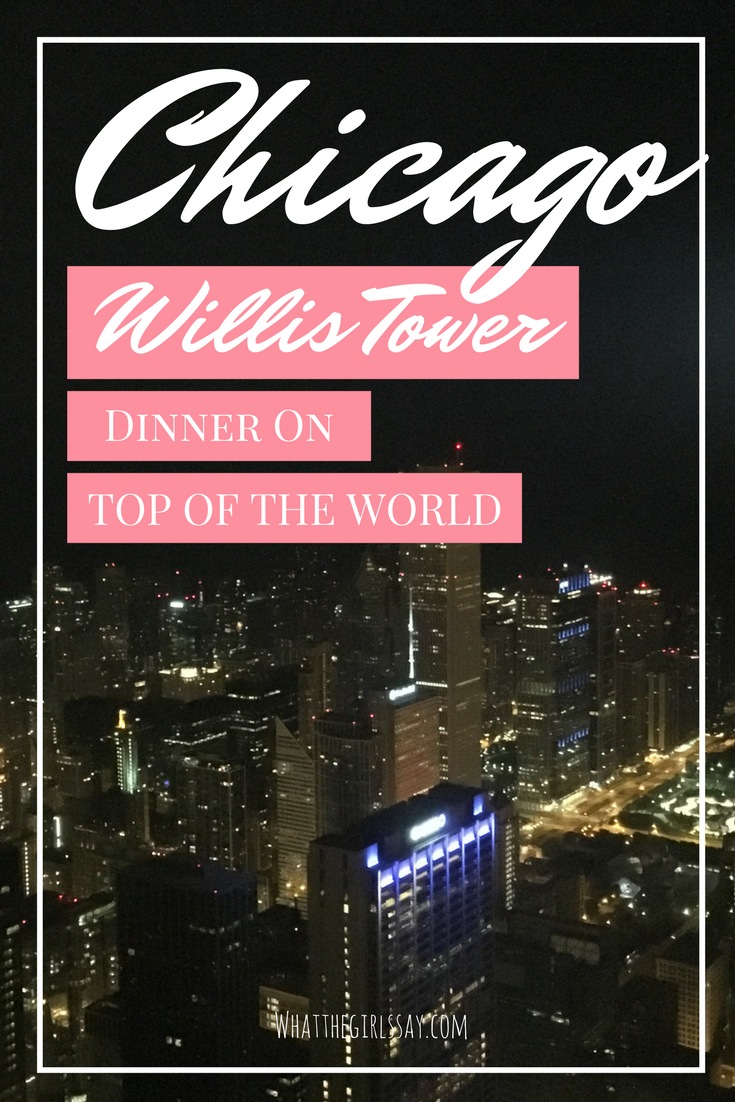 What to do in Chicago - Willis Tower - Looking for the best things to do in Chicago? What about having dinner on the top of the world?  You can visit Willis Tower and eat dinner up there...almost having an exclusive dinner!  Check out this bucket list check in Chicago!
