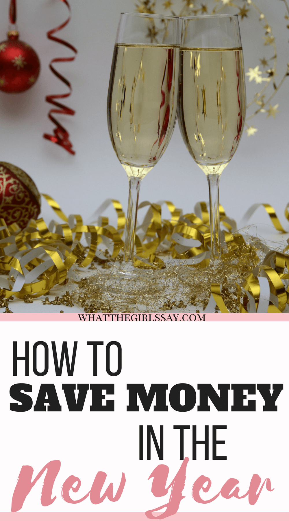 Save Money in the New Year- New Year's Resolution to save money.  New Years Resolution Ideas - Saving Money tips - #newyearsresolution #savingmoney