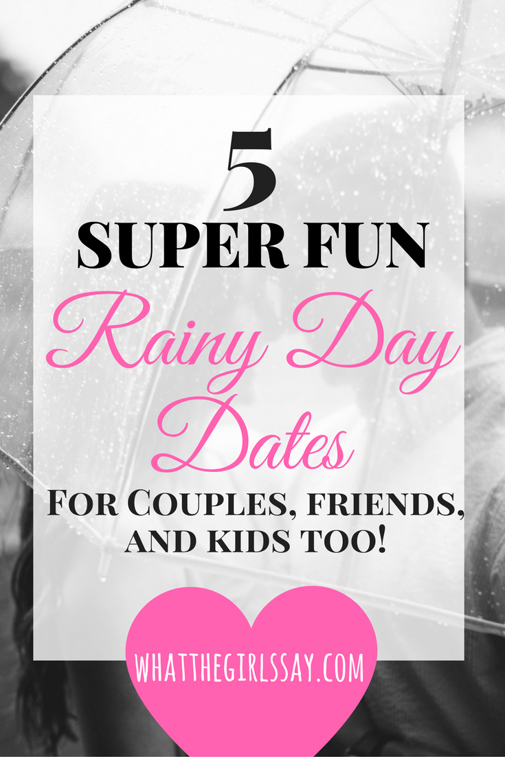 Rainy Day Date Ideas - First Date Ideas