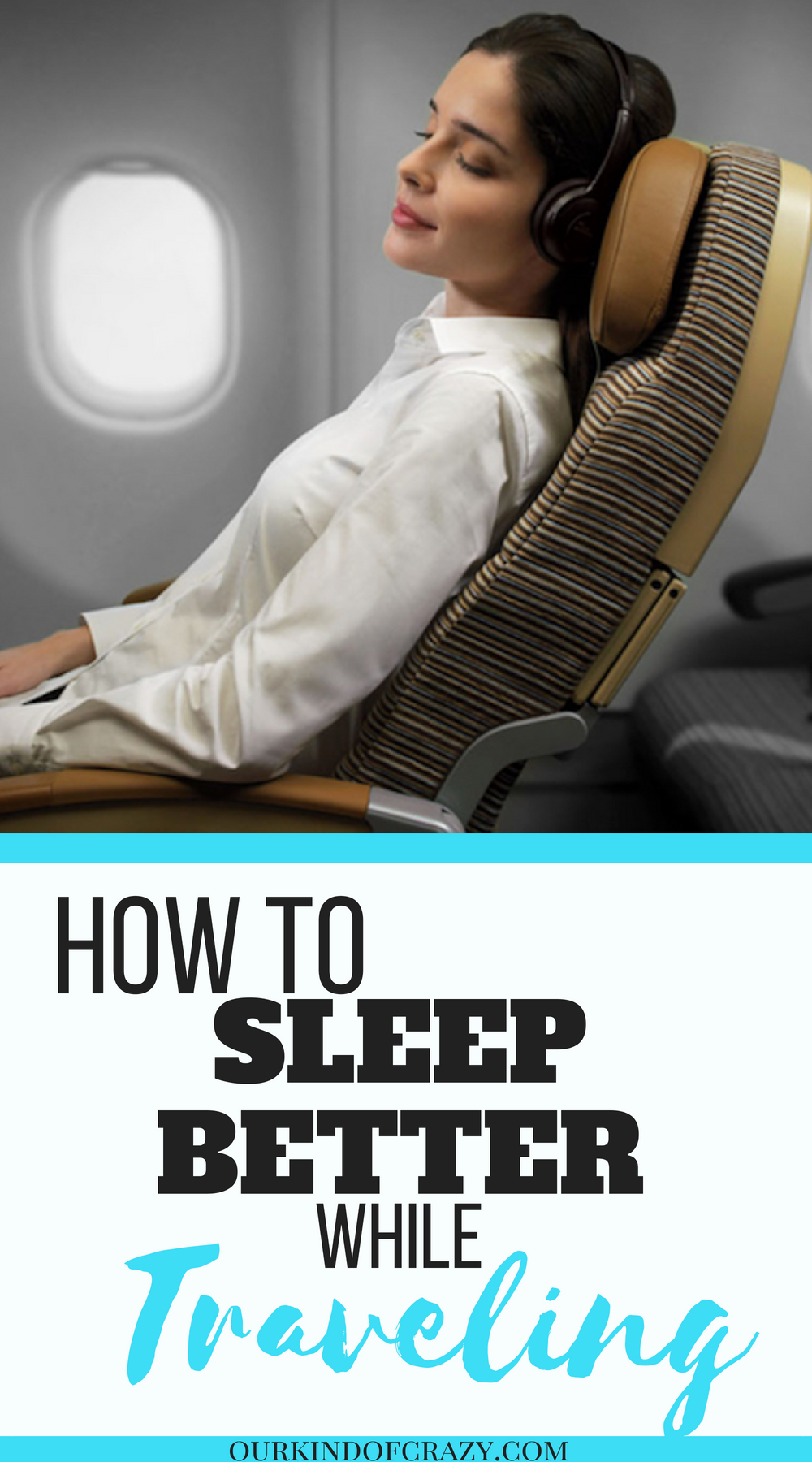 How to Get Better Sleep While Traveling