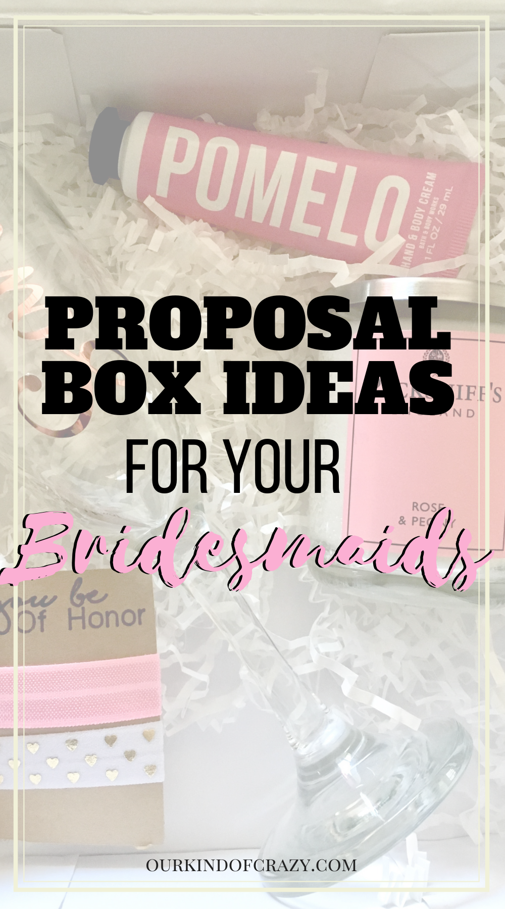 Bridesmaid Gifts for your bridesmaid proposals- Here are some great ideas for your Bridesmaid Proposal Boxes