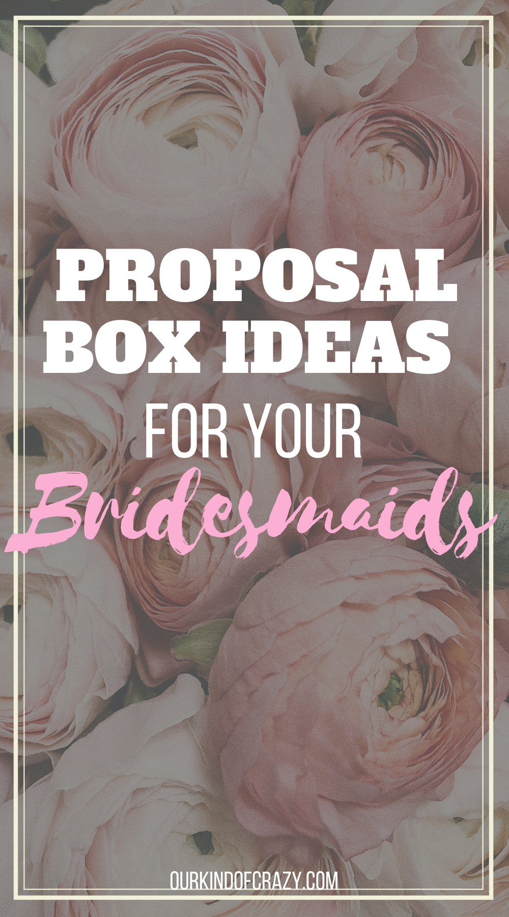 Bridesmaid Proposal Box Ideas. How to create a Proposal Box for your Bridesmaids and best gifts for your girls!
