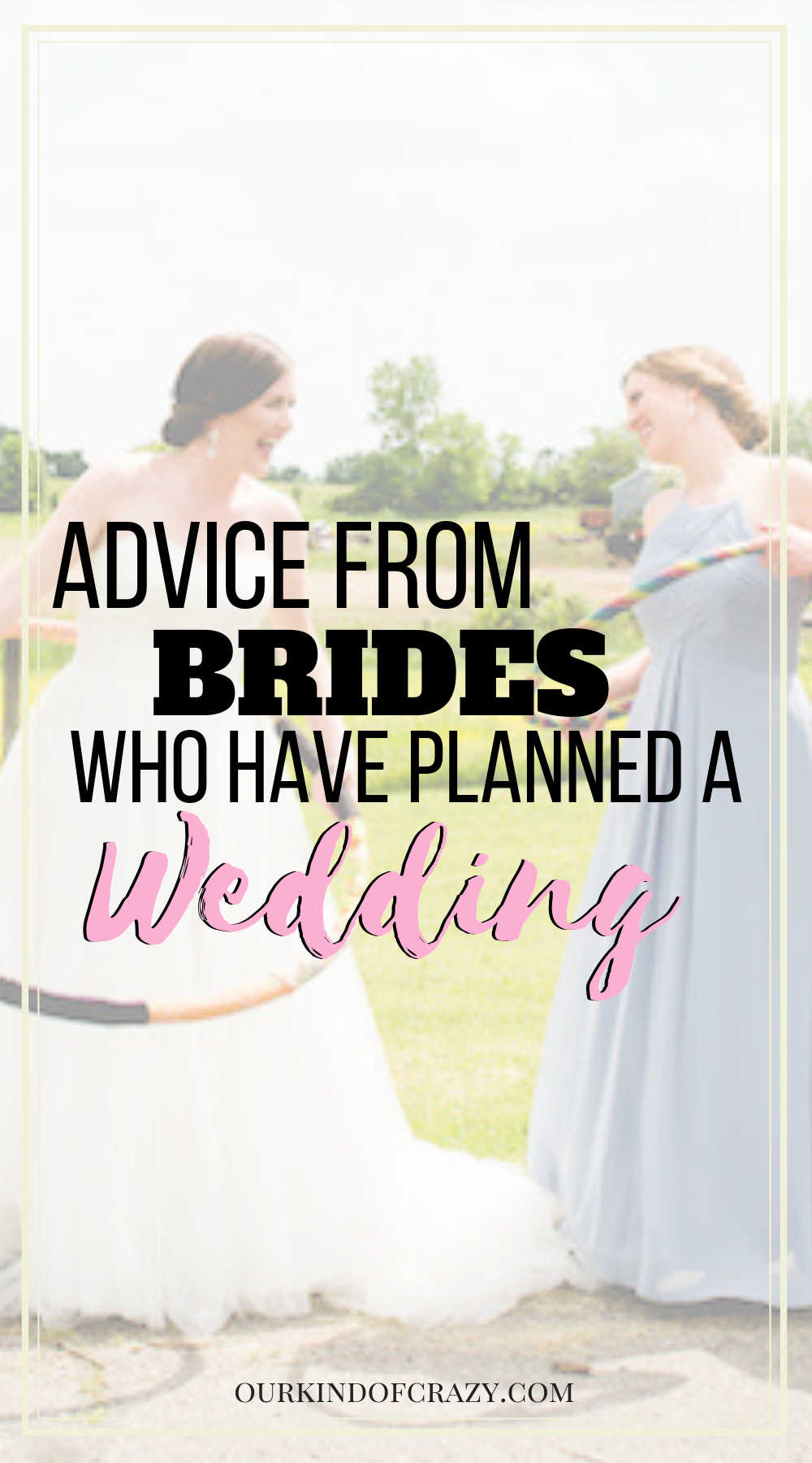 Wedding Planning Advice from Brides who have been there. How to have a fun wedding
