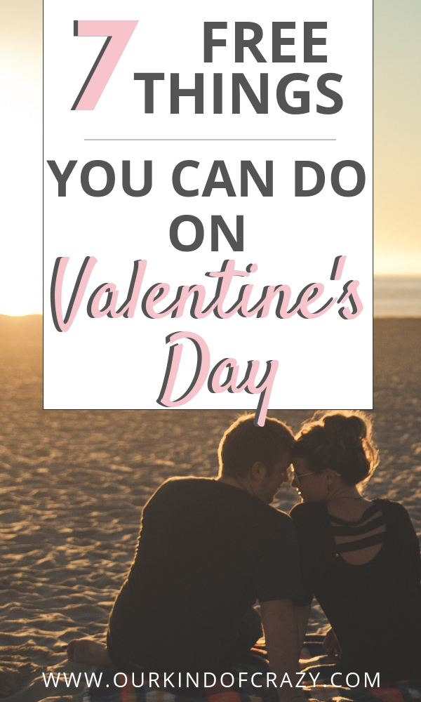7 Free Things You Can Do On Valentine's Day for a budget holiday.