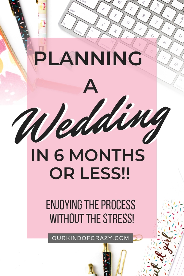 How to Plan a Wedding in Less than 6 months. How to plan a wedding fast, when you don't have tons of time.