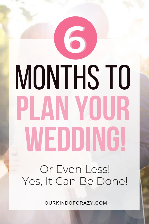 Tips for planning your wedding in 6 months or less.