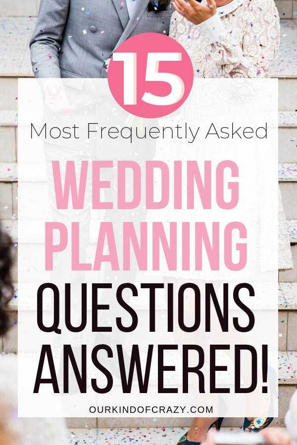 Wedding Planning Questions Answered. How to Plan a Wedding