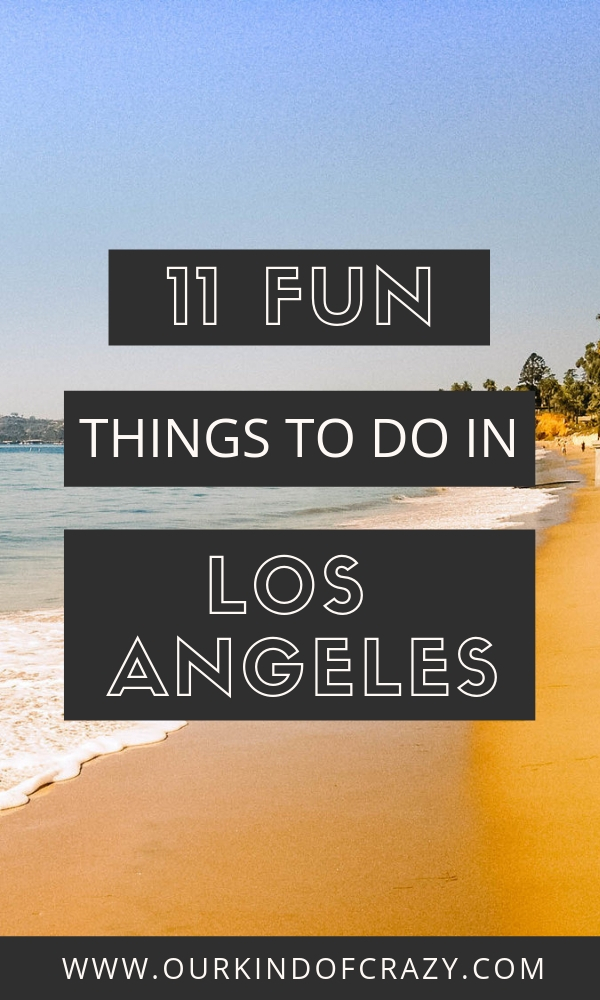 11 fun things to do in Los Angeles