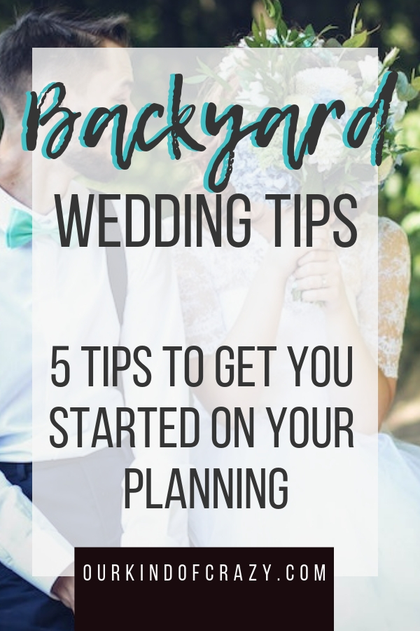 Tips for Hosting a Backyard Wedding