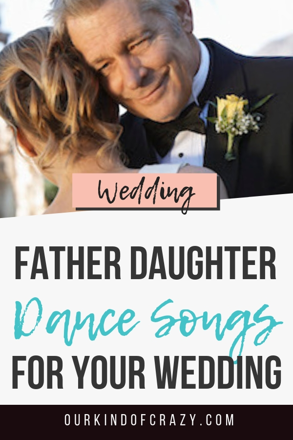 Father Daughter wedding Dance Songs for your wedding