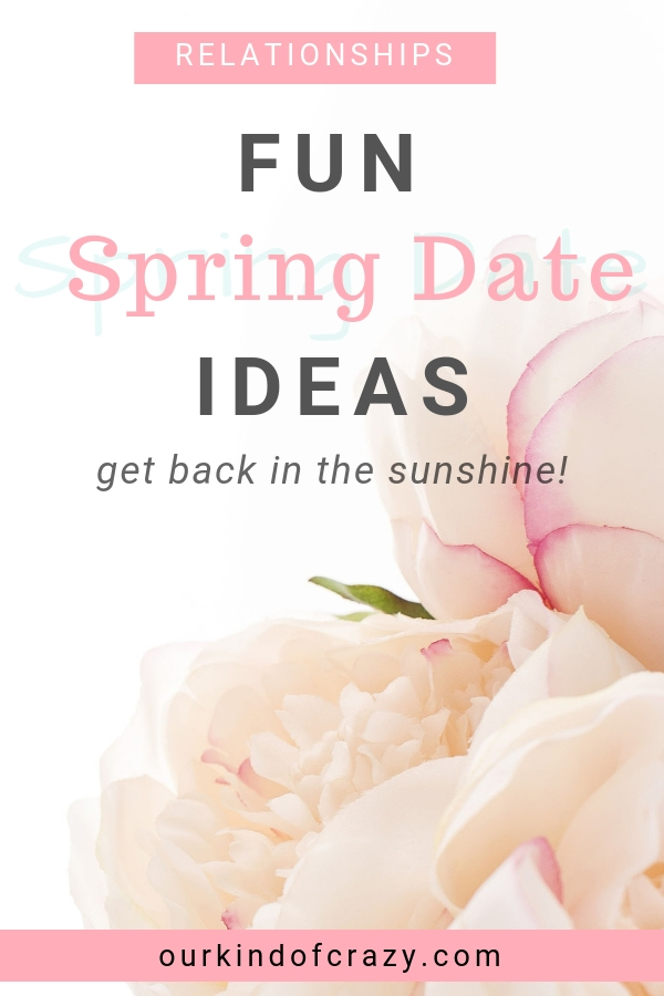 Awesome Spring Date Ideas