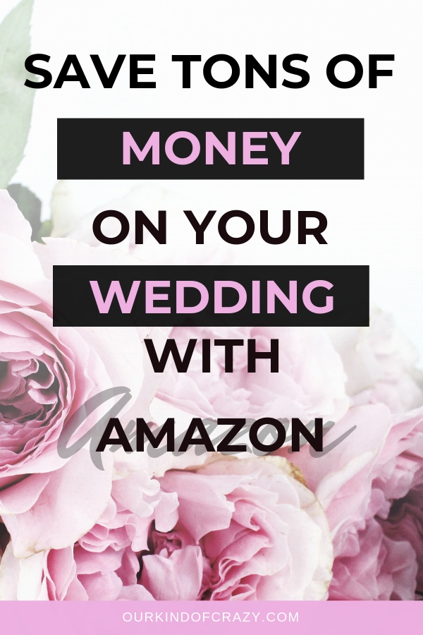 Budget Wedding - Things you should order on Amazon for Your Wedding to Save TONS!
