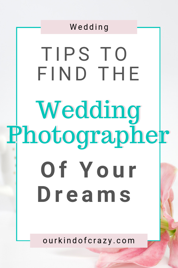 Wedding photography - tips to find the photographer of your dreams