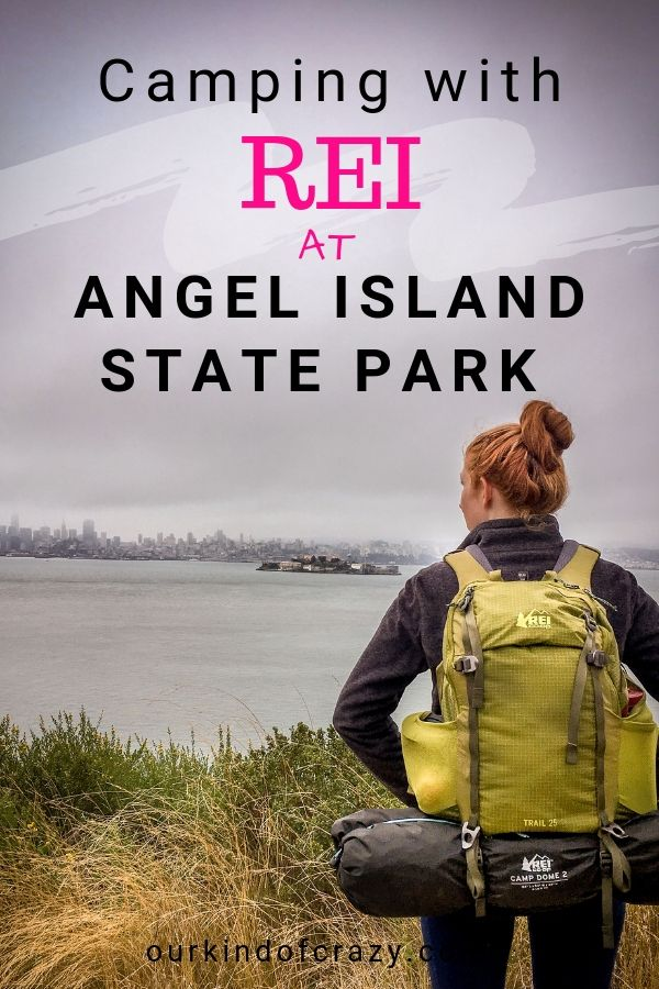 REI Campouts at Angel Island State Park. Camping next to Alcatraz Island!