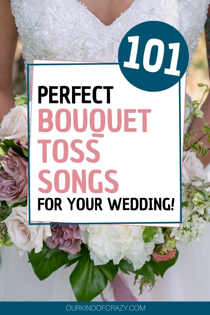 101 perfect bouquet toss songs for your wedding!