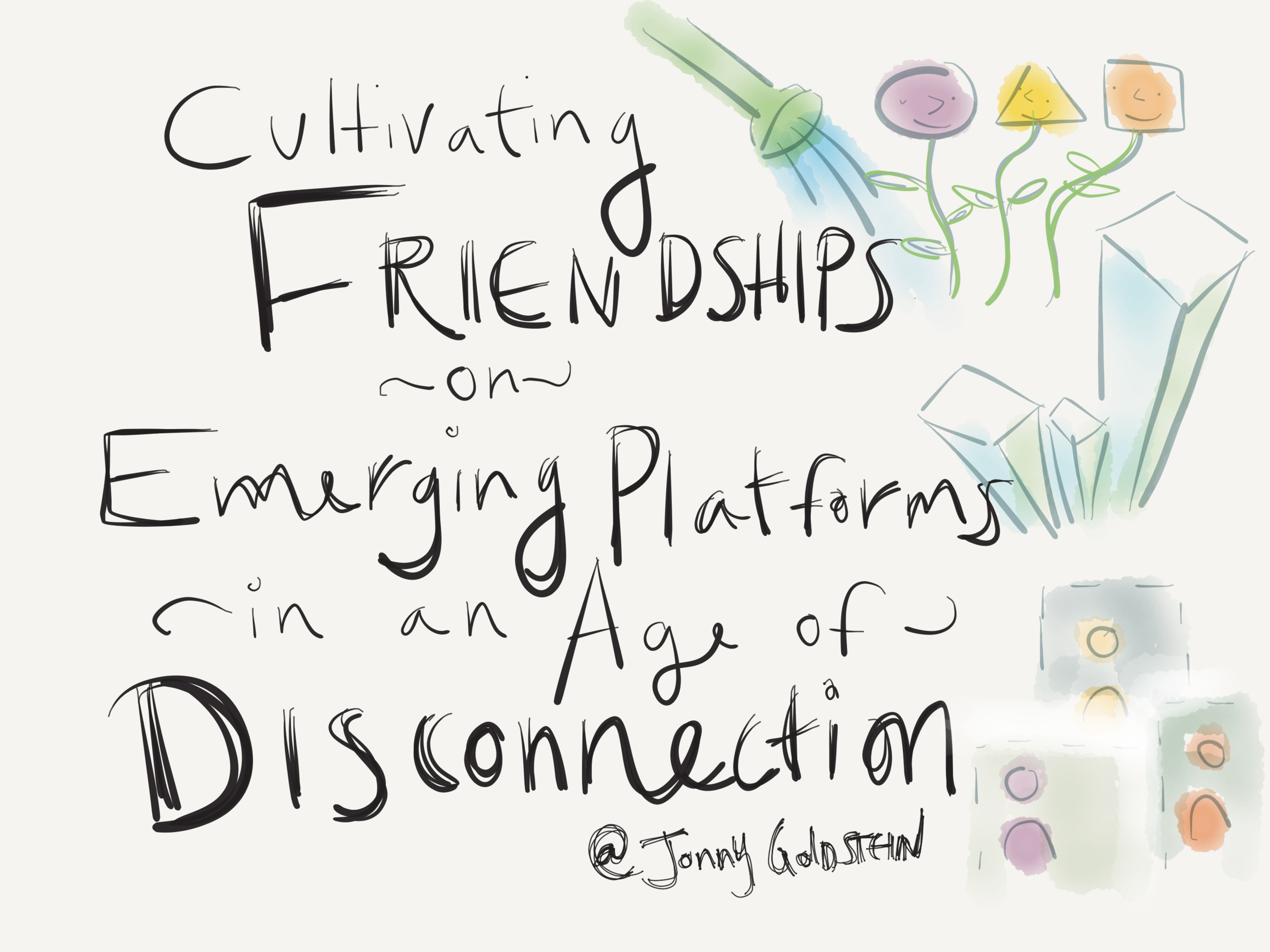 JonnyGoldstein-FriendshipPlatforms