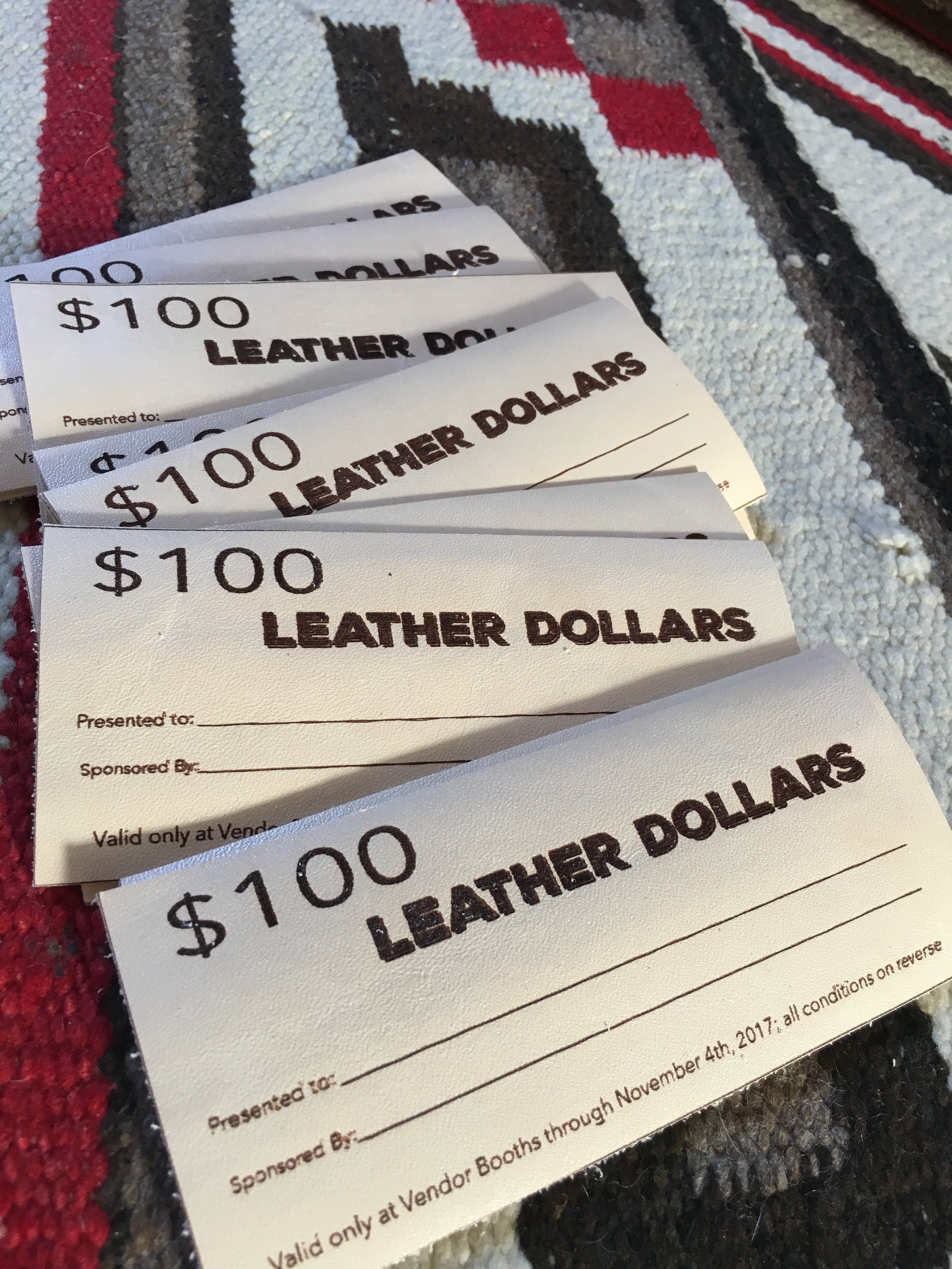 What are LEATHER BUCKS? - A $100 award drawn from registered attendees, students & contestants; we will give away $1000 throughout the weekend!It spends just like cash at all vendor booths during the show, Nov 1 & 2, 2019!RULES: You must be present to win; winner will have 1 hour from when the number is announced/posted to collect the prize. Attendees will pickup a LEATHER BUCKS NUMBER which is the way we will select winners, and if you are attending both days of the show you are welcome pick up a second number on Saturday, November 2.Winning numbers will be announced frequently at the Show, displayed on the screens at the Convention Center, and posted to social media stories. Attendees will have to watch & listen for their number to be called!Pre-register Online now through Oct 31 for the BEST way to enter: