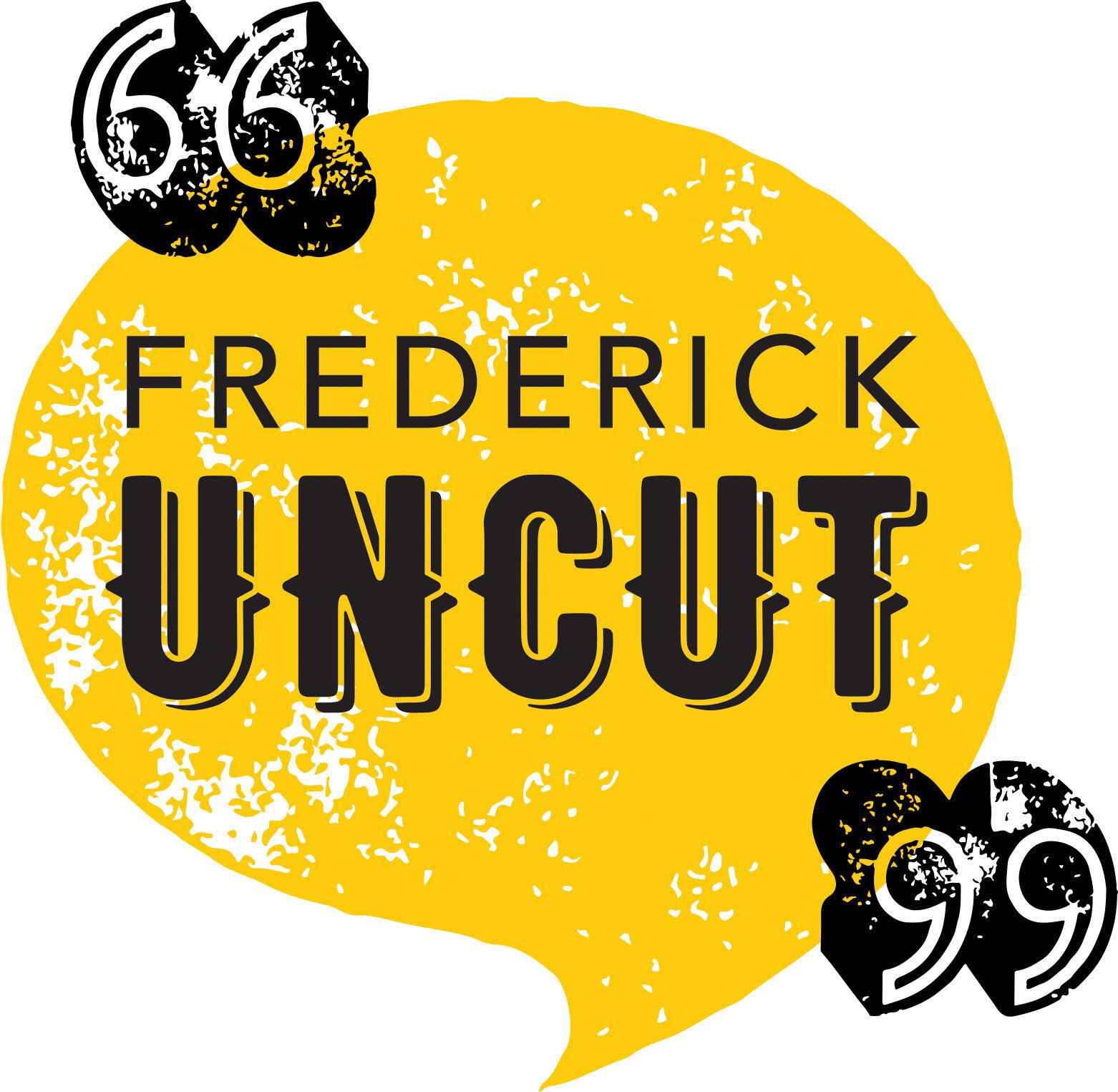 Frederick Uncut Fnp Podcasts