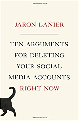 Lanier recommends Deleting Your Social Media Accounts Right Now