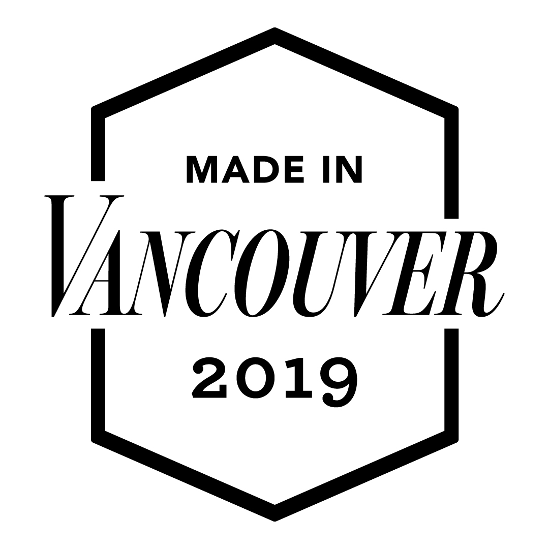 Vancouver Magazine: Made in Vancouver Awards - A curated collection of Made in Vancouver Award winners will be joining us at Fall For Local for a special Vancouver Magazine section.