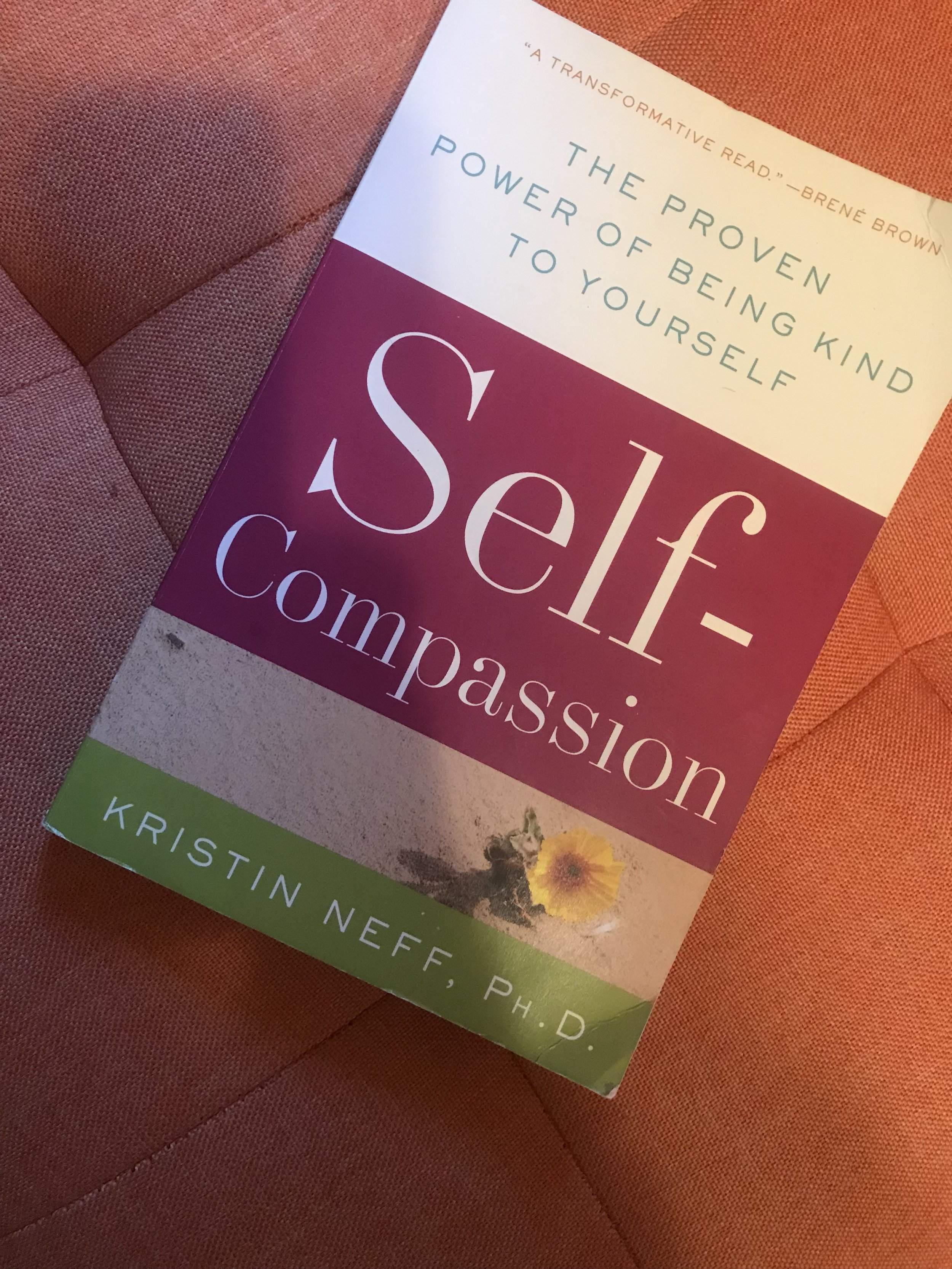 Self-Compassion: The Proven Power of Being Kind to Yourself