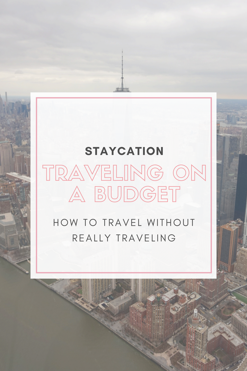 How to Travel Without Really Traveling